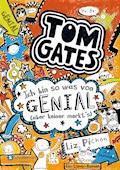Tom Gates, Band 04 - Liz Pichon - E-Book