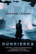 Dunkierka - Joshua Levine - ebook