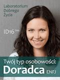 Twój typ osobowości: Doradca (ENFJ) - Laboratorium Dobrego Życia - ebook