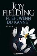 Flieh wenn du kannst - Joy Fielding - E-Book