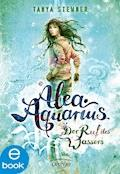 Alea Aquarius. Der Ruf des Wassers - Tanya Stewner - E-Book + Hörbüch