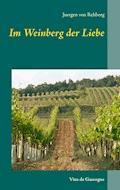 Im Weinberg der Liebe - Juergen von Rehberg - E-Book