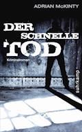 Der schnelle Tod - Adrian McKinty - E-Book