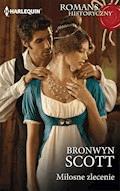 Miłosne zlecenie - Bronwyn Scott - ebook