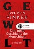 Gewalt - Steven Pinker - E-Book