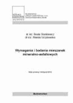 Wymagania i badania mieszanek mineralno asfaltowych. - Wanda Grzybowska - ebook