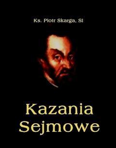 Kazania Sejmowe - Piotr Skarga - ebook