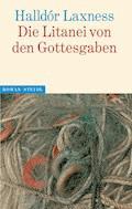 Die Litanei der Gottesgaben - Halldór Laxness - E-Book