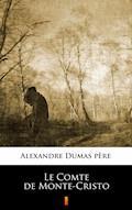 Le Comte de Monte-Cristo - Alexandre Dumas père - ebook