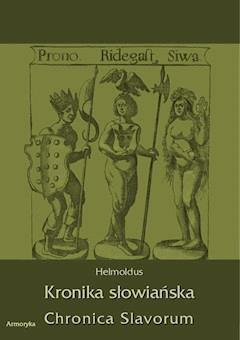 Kronika Słowiańska. Chronica Slavorum - Helmoldus - ebook
