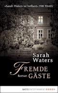 Fremde Gäste - Sarah Waters - E-Book