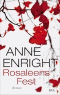 Rosaleens Fest - Anne Enright - E-Book