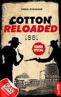 Cotton Reloaded: 1881 - Linda Budinger - E-Book