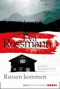 Russen kommen - Eva Rossmann - E-Book