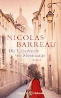 Die Liebesbriefe von Montmartre - Nicolas Barreau - E-Book