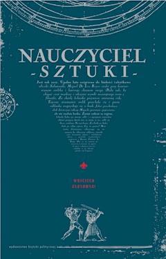 Nauczyciel sztuki - Wojciech Kłosowski - ebook