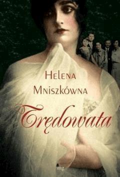 Trędowata - Helena Mniszkówna - ebook