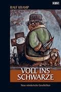 Voll ins Schwarze - Ralf Kramp - E-Book