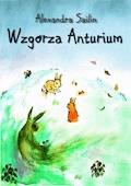 Wzgórza Anturium - Alexandra Sailin - ebook