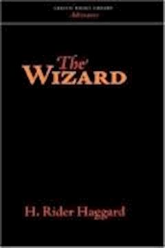 The Wizard - Henry Rider Haggard - ebook