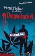 Franziska und das Drogenkartell - Hans-Peter Mester - E-Book
