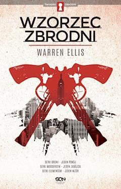 Wzorzec zbrodni - Warren Ellis - ebook