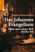 Das Johannes-Evangelium - Eugen Drewermann - E-Book