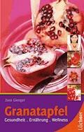 Granatapfel - Zora Gienger - E-Book