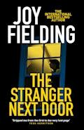 The Stranger Next Door - Joy Fielding - E-Book