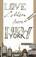 Love Letters From New York - Anastasia Czepf - E-Book