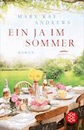 Ein Ja im Sommer - Mary Kay Andrews - E-Book