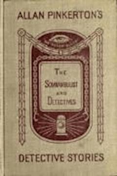 The Somnambulist and the Detective - Allan Pinkerton - ebook