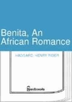 Benita, An African Romance - Henry Rider Haggard - ebook