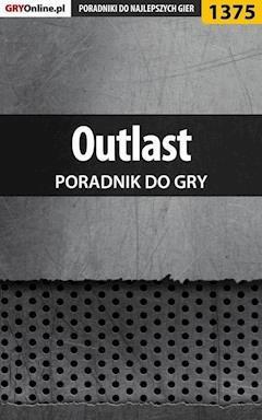 "Outlast - poradnik do gry - Marcin ""Xanas"" Baran - ebook"