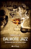 Dalmore Jazz - Mara Laue - E-Book