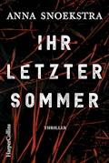 Ihr letzter Sommer - Anna Snoekstra - E-Book