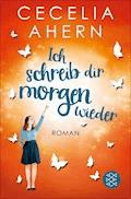 Ich schreib dir morgen wieder - Cecelia Ahern - E-Book + Hörbüch