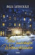 Mein zauberhafter Weihnachtsladen - Angela Lautenschläger - E-Book