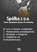 Spółka z o.o. Prawo, zarządzanie, finanse, PR, marketing. Wydanie specjalne kwiecień-czerwiec 2014 r. - Barbara Brózda - ebook
