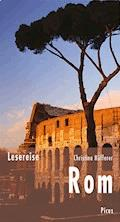 Lesereise Rom - Christina Höfferer - E-Book