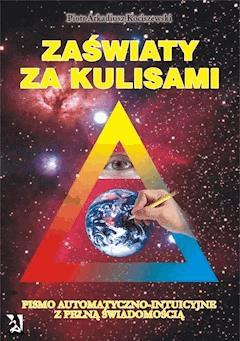 Zaświaty za kulisami - Piotr Arkadiusz Kociszewski - ebook