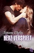 Herz verspielt - Simone Elkeles - E-Book
