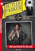 Butler Parker 108 - Kriminalroman - Günter Dönges - E-Book