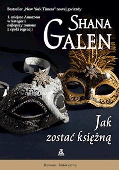 Jak zostać księżną - Shana Galen - ebook
