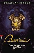 Bartimäus - Das Auge des Golem - Jonathan Stroud - E-Book