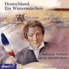 Deutschland. Ein Wintermärchen - Heinrich Heine - Hörbüch