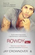 Rowdy. Tom 1 - Jay Crownover - ebook