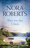 Blau wie das Glück - Nora Roberts - E-Book