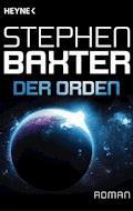Der Orden - Stephen Baxter - E-Book