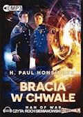 Bracia w chwale - H. Paul Honsinger - audiobook